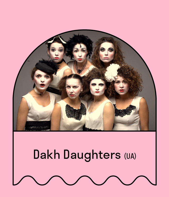 Dakh Daughters (Ukraine)
